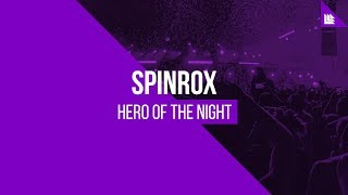 Spinrox - Hero Of The Night [FREE DOWNLOAD]