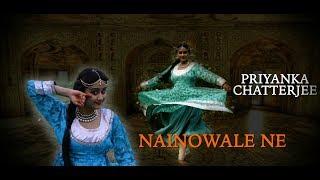 NAINOWALE NE - PADMAVAT BY PRIYANKA CHATTERJEE