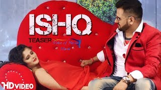 ISHQ (Teaser) | Mandeep Rana | Anjali Raghav | Latest Haryanvi Song 2017 | Voice of Heart Music