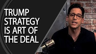 Trump Strategy Is Art Of The Deal