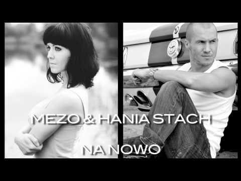 MEZO & HANIA STACH - NA NOWO