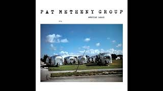 Pat Metheny Group - American Garage (1979) [FULL ALBUM]