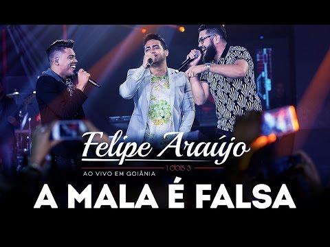 Felipe Araújo - A Mala é Falsa (part. Henrique & Juliano)   DVD 1dois3