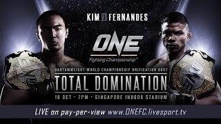 ONE FC: TOTAL DOMINATION, 18 OCT, SINGAPORE  - Undercard