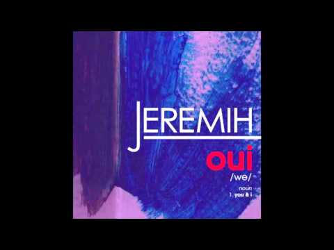 Jeremih oui Official Audio