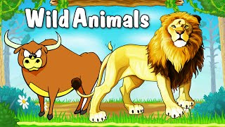 Learn Types of Wild Animals | Animated Video For Kids | English Learning Videos for Kids