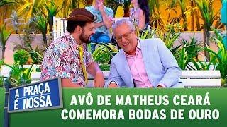 Avô de Ceará comemora bodas de ouro | A Praça é Nossa (21/09/17)