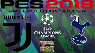 PS4 PES 2018 Gameplay Juventus vs Tottenham Spurs [HD]