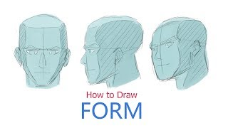 How to Draw Form: Drawing the Head