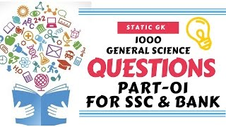 📌📌1000 General Science Question  For SSC CGL, BANKS, HSSC, FCI, LIC, RAILWAY