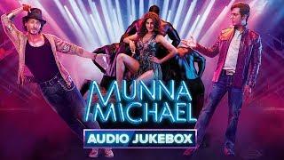 Munna Michael - Audio Jukebox   Tiger Shroff, Nawazuddin Siddiqui & Nidhhi Agerwal