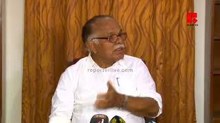 2012 ല് രാജ്യസഭാ സീറ്റ് നിഷേധിക്കാന് ഉമ്മന് ചാണ്ടി ശ്രമിച്ചു-കുര്യന്_Reporter Live