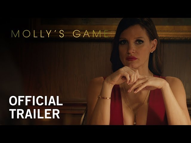 Molly's Game | Official Trailer | In Select Theaters Christmas Day, Everywhere 1/5