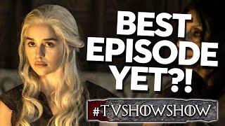 Game of Thrones Season 6 Episode 4 REVIEWED!