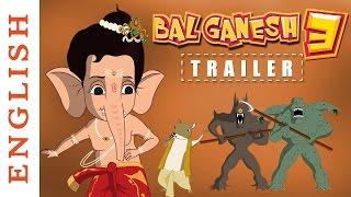 Bal Ganesh 3 – Exclusive HD Trailer (English) - Popular Kids Cartoon Movies