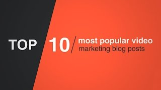 10 Most Popular Video Marketing Blog Posts of 2015 | Wideo