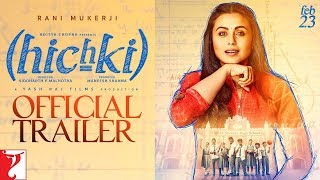 'Hichki' - Official Trailer | Rani Mukerji | Releasing 23rd Feb 2018