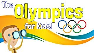 Olympics for Kids   Modern Games and Olympic History