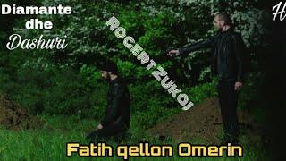 Diamante dhe Dashuri Fatih qellon Omerin HD