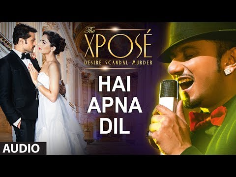 Xxx Mp4 Hai Apna Dil L Full Audio Song The Xpose L Himesh Reshammiya Yo Yo Honey Singh 3gp Sex