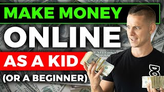 How to Make $100 a Day FAST as a Kid! (Or Beginner) 🤑