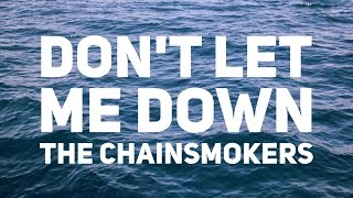 The Chainsmokers - Don't Let Me Down (Lyrics)