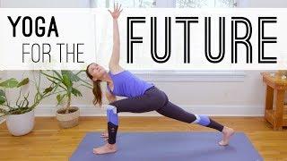 Yoga For The Future     Yoga With Adriene