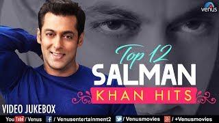 Top 12 Salman Khan Hits   Best Bollywood Romantic Songs   VIDEO JUKEBOX   90's Best Hindi Songs