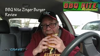 BBQ Nite Restaurant Zinger Burger Review #143