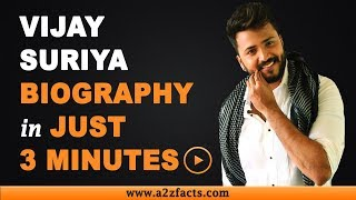 Vijay Suriya - Age, Birthday, Biography, Wife, Net Worth and More