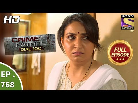Xxx Mp4 Crime Patrol Dial 100 Ep 768 Full Episode 2nd May 2018 3gp Sex