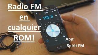 RADIO FM en cualquier ROM Android con Spirit FM!