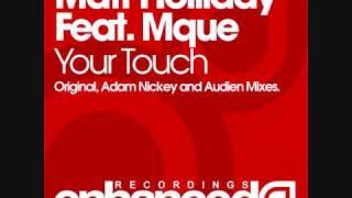 Matt Holliday feat. Mque - Your Touch (Adam Nickey Dub)
