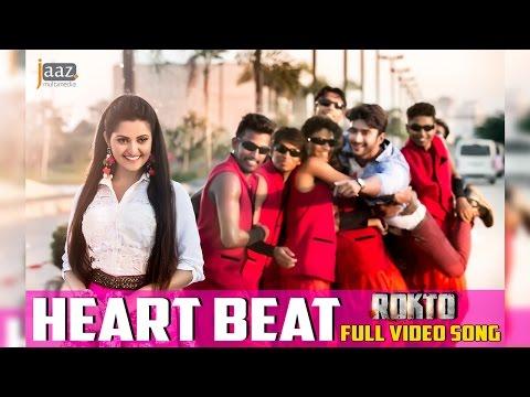 Xxx Mp4 Heart Beat Full Video Song Roshan Pori Moni Nakash Akassh Rokto Bengali Movie 2016 3gp Sex
