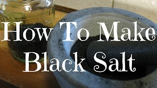 How To Make Black Salt | Witchy Wednesdays