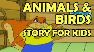 Animals Birds || Animal Stories For Kids || Kids Moral Stories || Bedtime Story For Kids