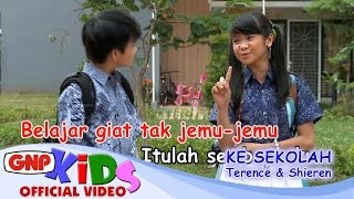 Ke Sekolah - Terence & Shieren