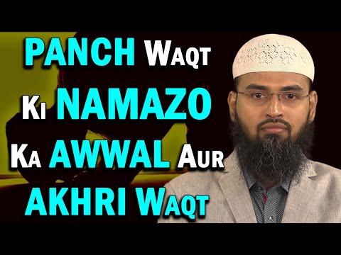 Xxx Mp4 Paanch Waqt Ki Namaz Ka Waqt Kab Shuru Hota Hai Aur Kab Khatam Hota Hai By Adv Faiz Syed 3gp Sex