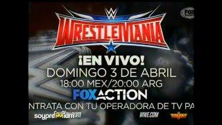 WWE WrestleMania 32 | Abril 03, 2016 | Dallas, Texas - Promo en Español #2