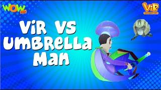 Vir vs Umbrella man - Vir :The Robot Boy WITH ENGLISH, SPANISH & FRENCH SUBTITLES