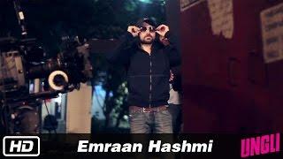 Emraan Hashmi - Behind The Scenes - Ungli