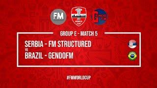 Serbia vs Brazil   FM Structured vs GendoFM   Football Manager 2018   #FMWorldCup