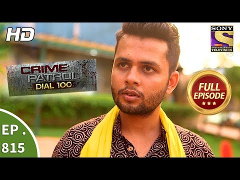 Xxx Mp4 Crime Patrol Dial 100 Ep 815 Full Episode 6th July 2018 3gp Sex