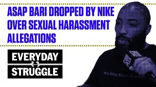 ASAP Bari Dropped by Nike Over Sexual Harassment Allegations | Everyday Struggle