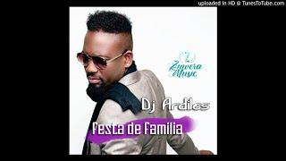Dj Ardiles - Festa de Familia