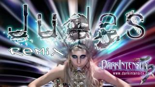 Judas   Lady Gaga [Dark Intensity Remix]