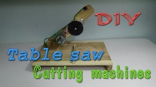 How To Make TABLE SAW, Cutting Machine | Tool cut off saw 2 in 1
