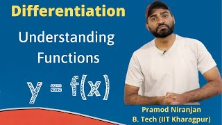 1. Physics | Class 11 | Differentiation | Introduction to functions