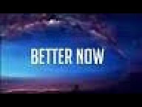 Post Malone - Better Now Lyric Video