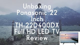Unboxing Panasonic 22 Inch TH 22D400DX Full HD LED TV Review